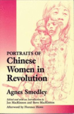 Portraits of Chinese Women in Revolution 9780912670447