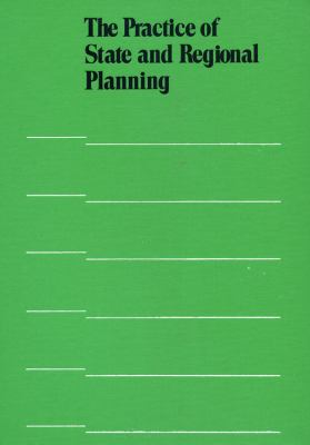 Practice of State and Regional Planning 9780918286383