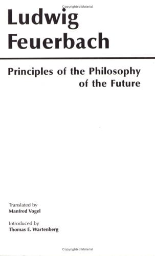 Principles of the Philosophy of the Future 9780915145270