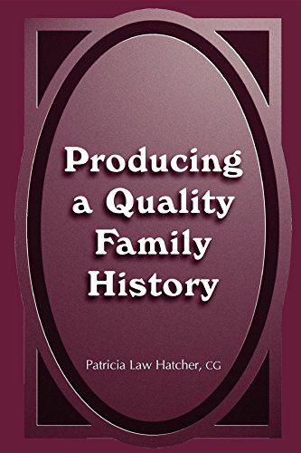 Producing a Quality Family History 9780916489649