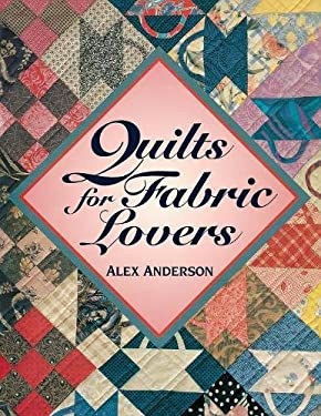 Quilts for Fabric Lovers - Print on Demand Edition 9780914881872