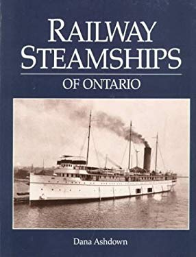 Railway Steamships of Ontario 9780919783805