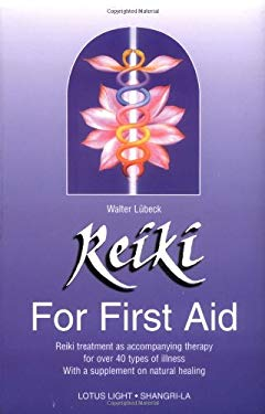Reiki: For First Aid 9780914955269