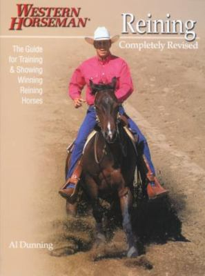 Reining: The Guide for Training & Showing Winning Reining Horses 9780911647396