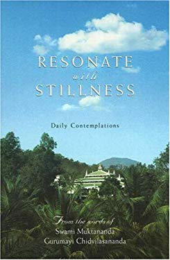 Resonate with Stillness: Daily Contemplations 9780911307429