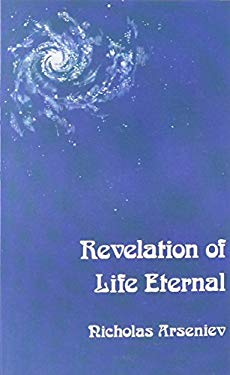 Revelation of Life Eternal: An Introduction to the Christian Message 9780913836002