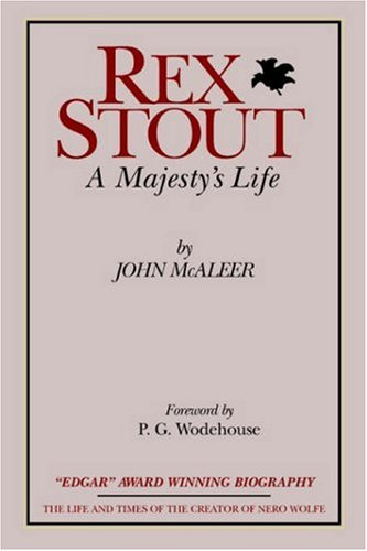 Rex Stout: A Majesty's Life-Millennium Edition 9780918736444