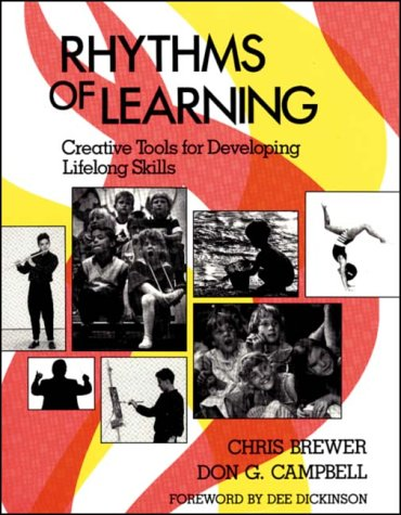 Rhythms of Learning: Creative Tools for Creating Lifelong Skills 9780913705599