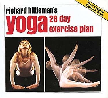 Richard Hittleman's Yoga: 28 Day Exercise Plan 9780911104219