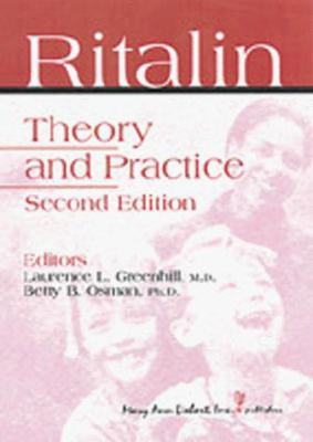 Ritalin: Theory and Practice 9780913113820