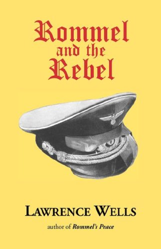 Rommel and the Rebel 9780916242732