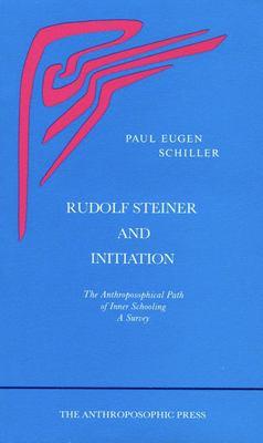 Rudolf Steiner and Initiation 9780910142960