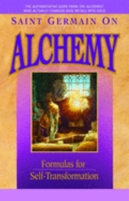 Saint Germain on Alchemy: Formulas for Self-Transformation 9780916766689