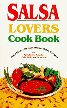 Salsa Lovers Cook Book 9780914846802
