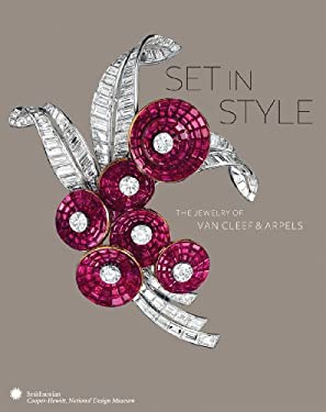 Set in Style: The Jewelry of Van Cleef & Arpels 9780910503853