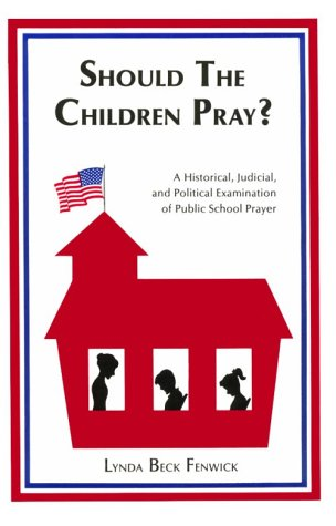 Should the Children Pray? 9780918954510
