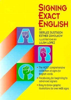 Signing Exact English 9780916708221