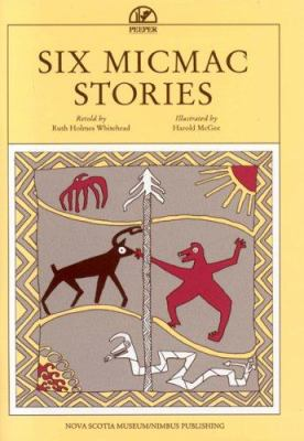 Six Micmac Stories 9780919680357