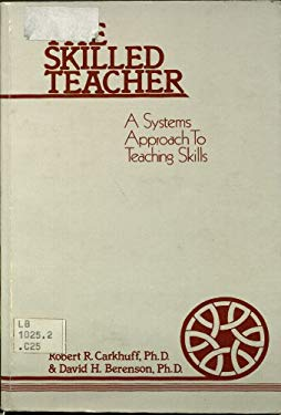 Skilled Teacher: A Systems Approach to Teaching Skills