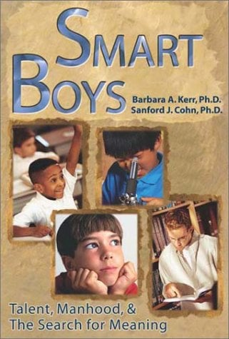 Smart Boys: Talent, Manhood, and the Search for Meaning 9780910707435