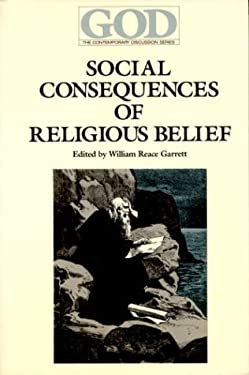 Social Consequences of Religious Belief 9780913757994