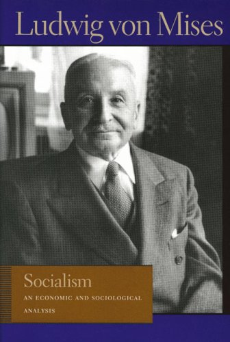 Socialism: An Economic and Sociological Analysis 9780913966624