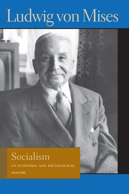 Socialism: An Economic and Sociological Analysis 9780913966631