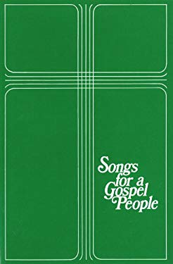 Songs for a Gospel People: Words & Music Large Print 9780919599420