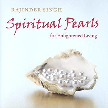 Spiritual Pearls for Enlightened Living 9780918224521