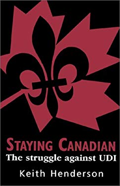 Staying Canadian: The Struggle Against Udi 9780919688339