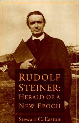Steiner: Herald of a New Epoch 9780910142939
