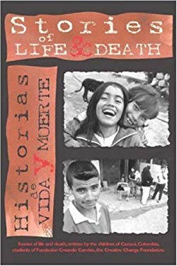 Stories of Life & Death/Historias de Vida y Muerte 9780917939013