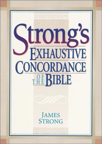 Strong's Exhaustive Concordance of the Bible [With CD-ROM] 9780917006012