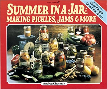 Summer in a Jar: Making Pickles, Jams and More 9780913589144