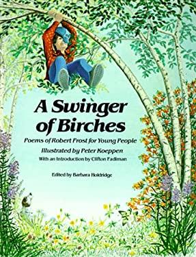 Swinger of Birches 9780916144937