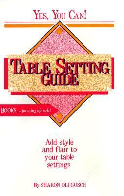 Table Setting Guide 9780918420114