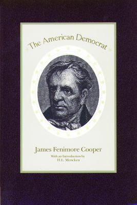 The American Democrat 9780913966914