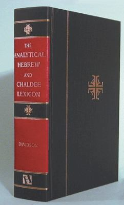 The Analytical Hebrew and Chaldee Lexicon 9780913573037