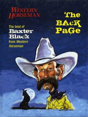 The Back Page: The Best of Baxter Black from Western Horseman 9780911647853