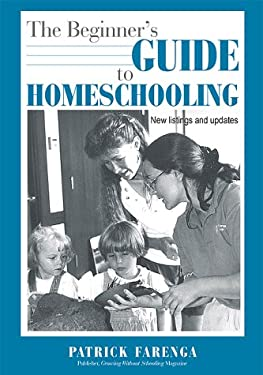 The Beginner's Guide to Homeschooling 9780913677179