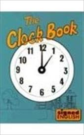 The Clock Book: Level II Growing Up Books and Stories