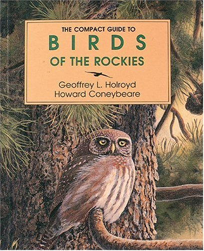 The Compact Guide to Birds of the Rockies 9780919433526