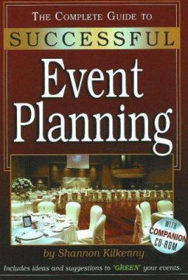 The Complete Guide to Successful Event Planning [With CDROM] 9780910627924
