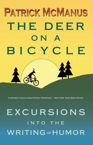 The Deer on a Bicycle: Excursions Into the Writing of Humor 9780910055628