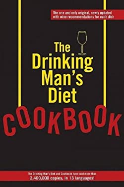 The Drinking Man's Diet Cookbook 9780918684639