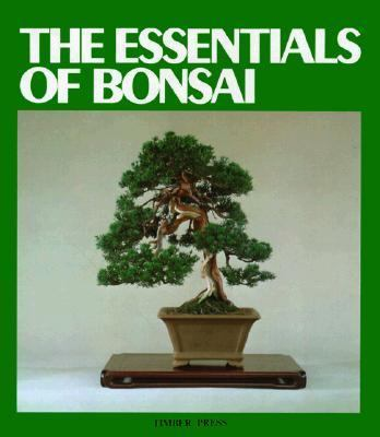 The Essentials of Bonsai 9780917304279