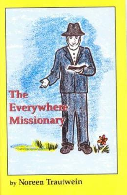 The Everywhere Missionary 9780916035877