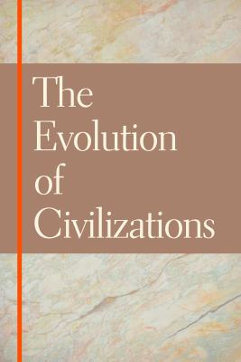 The Evolution of Civilizations: An Introduction to Historical Analysis 9780913966563