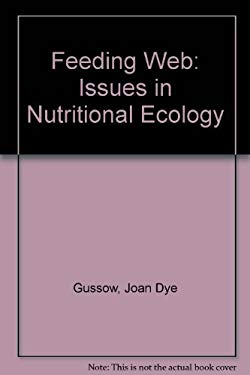 The Feeding Web: Issues in Nutritional Ecology