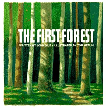 The First Forest 9780910941013